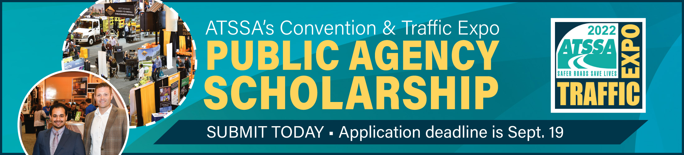 Public agents -- apply today for a scholarship to attend Traffic Expo 2022.